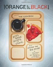 Orange is the new black the cookbook