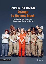 Orange is the new Black book Piper Kerman