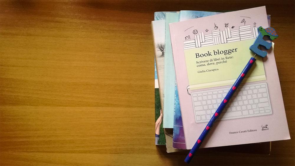 Book blogger di Giulia Ciarapica